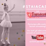 #staiacasa con Dansécole